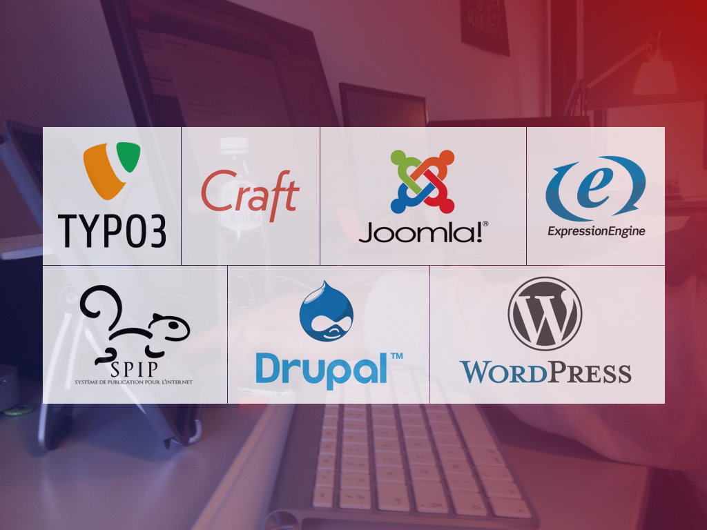 Typo3, Craft, Joomla!, ExpressionEngine, SPIP, Drupal, WordPress